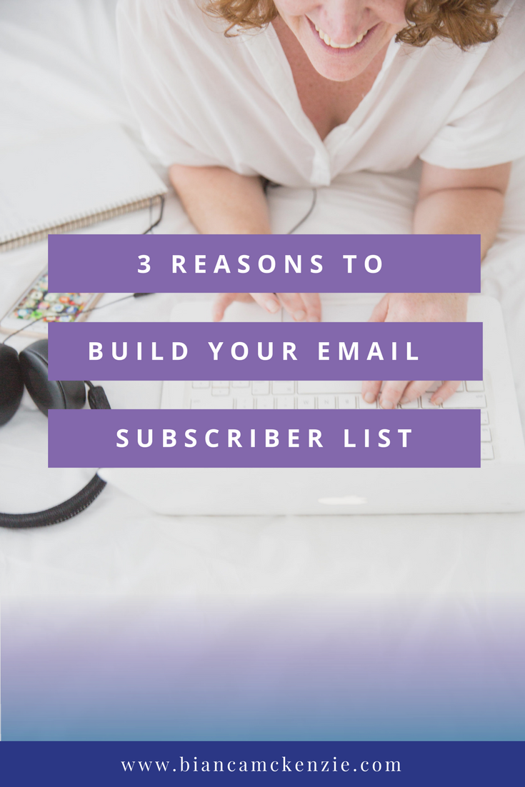 3 Reasons to build your email subscriber list