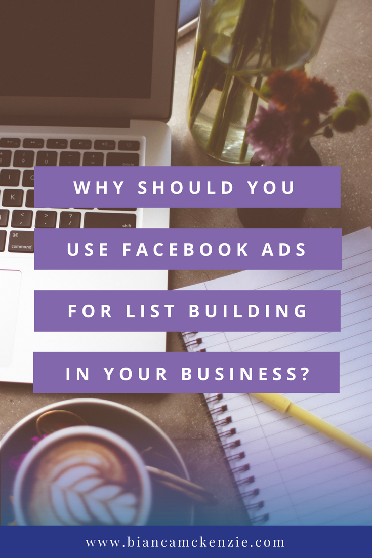 Why should you use Facebook ads for List Building