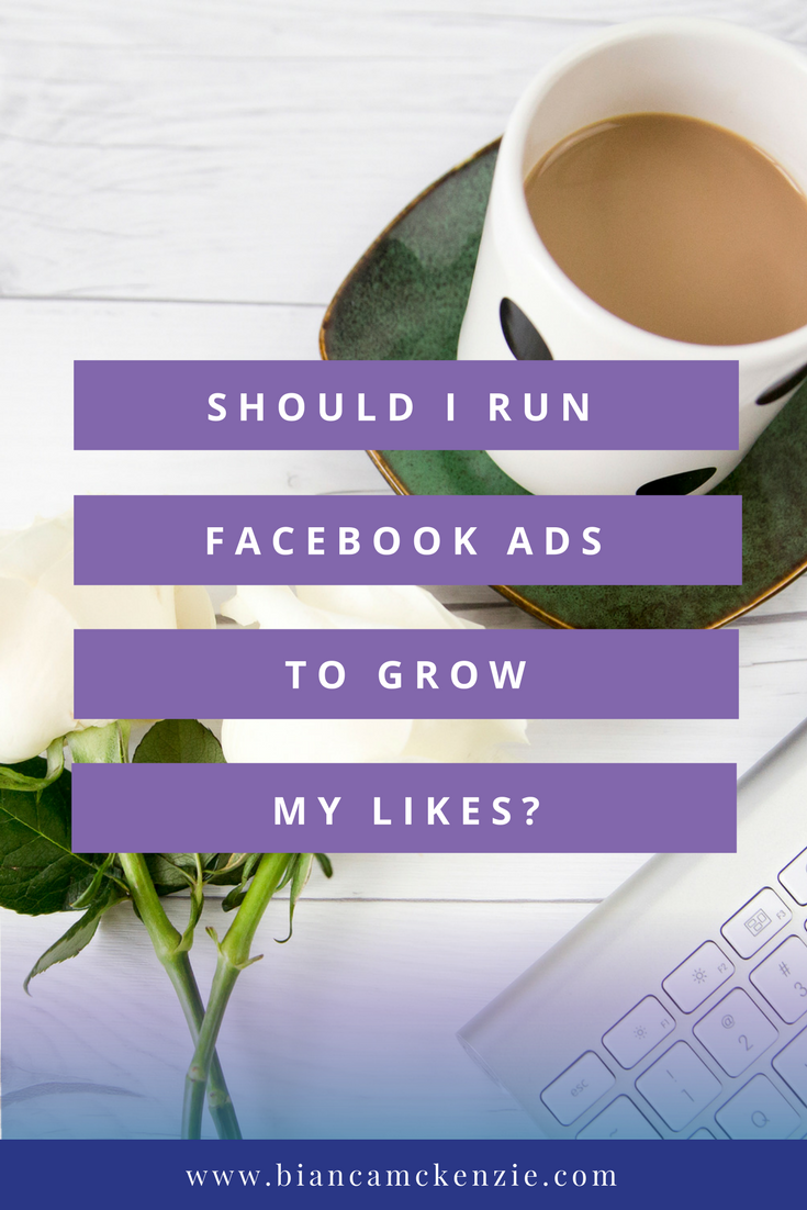 Should I use Facebook Ads to grow my likes