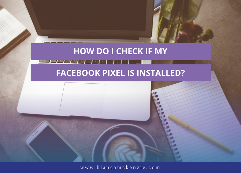 How do I check if my Facebook pixel is installed?