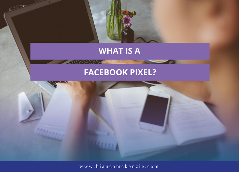 What is a Facebook Pixel?