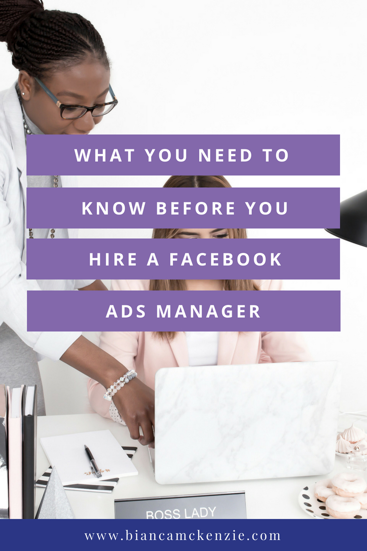 What you need to know before hiring a Facebook Ads Manager