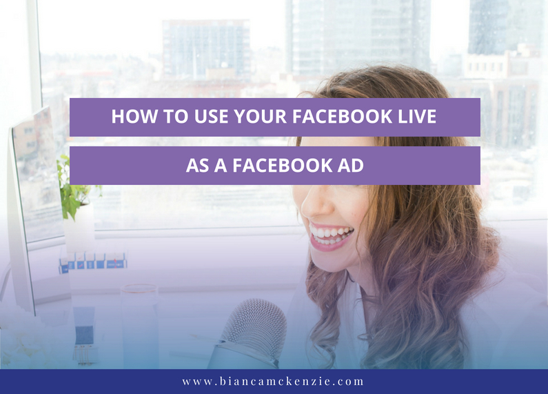 How to use your Facebook Live as a Facebook Ad