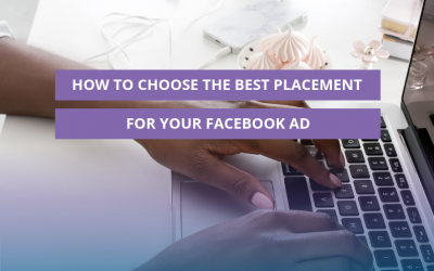 How to choose the best placement for your Facebook ad