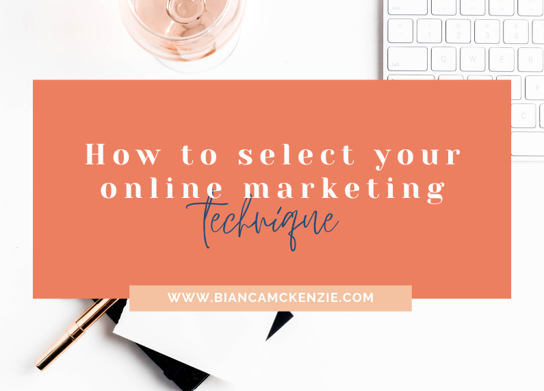 How to select your online marketing technique