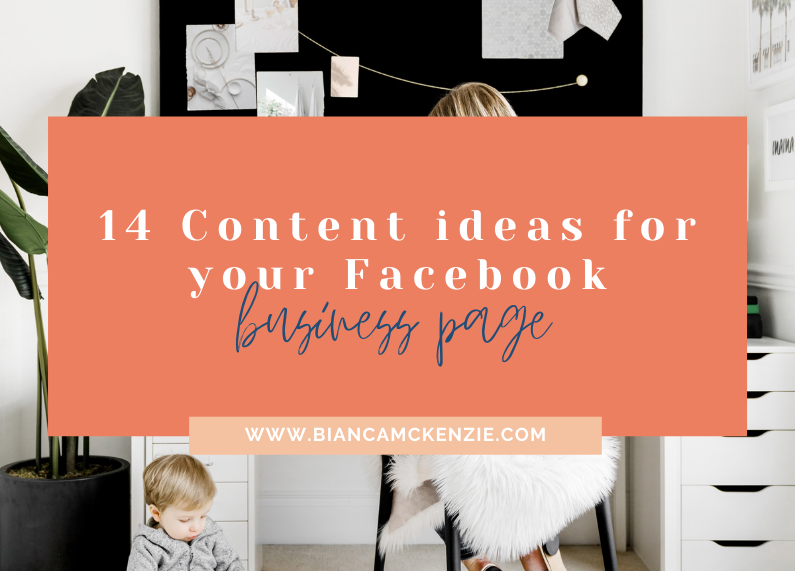 14 Content ideas for your Facebook business page