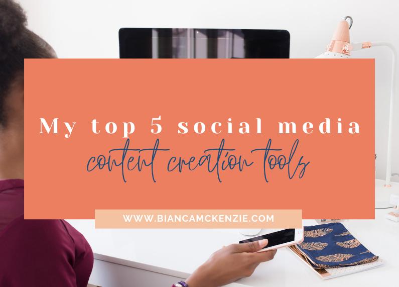 My top 5 social media content creation tools