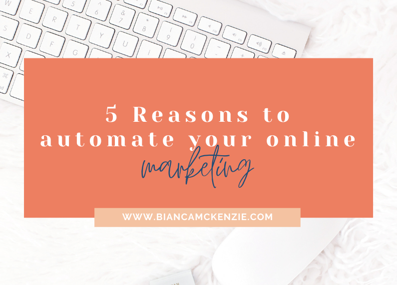 5 Reasons to automate your online marketing
