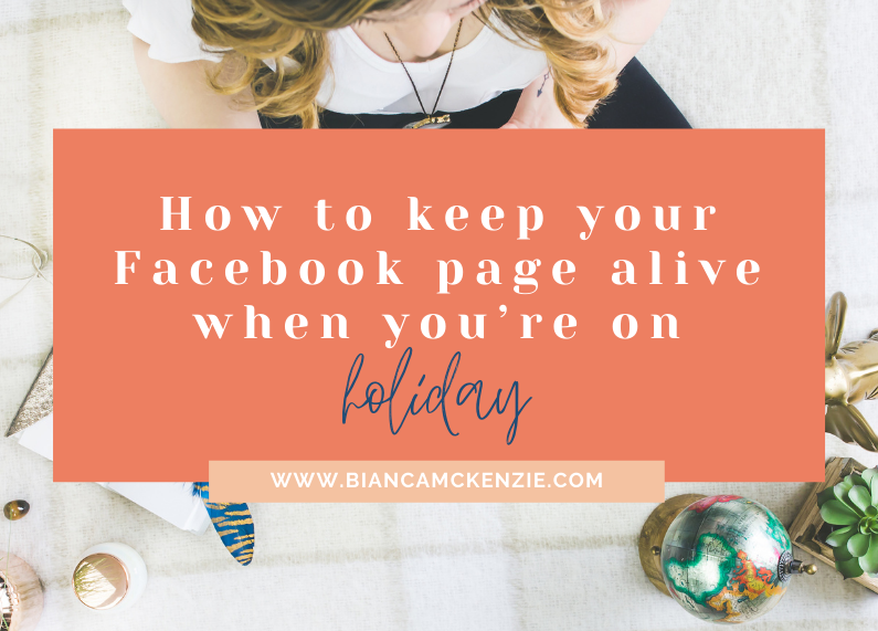 How to keep your Facebook page alive when you're on holiday
