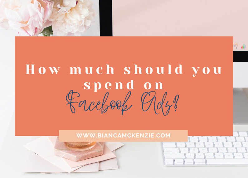 How much should you spend on Facebook Ads?