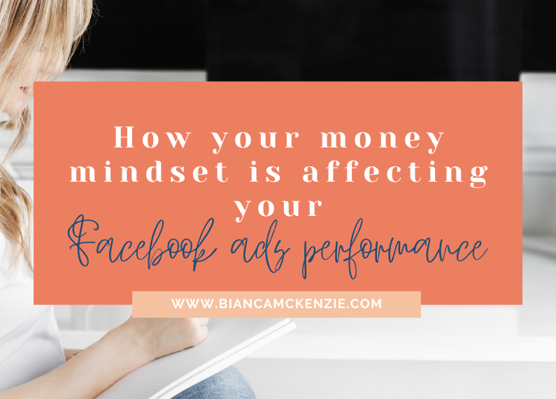 How your money mindset is affecting your Facebook ads performance