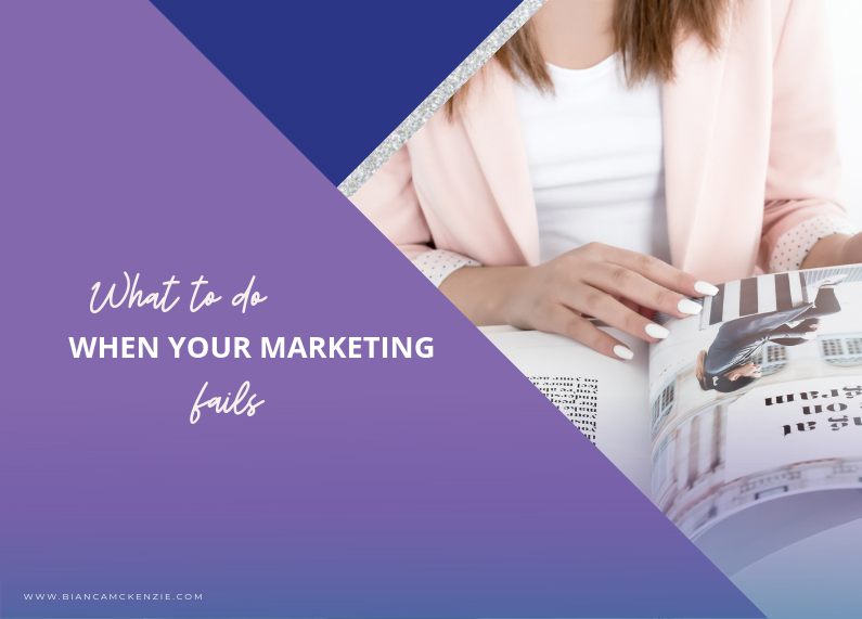 What to do when your marketing fails?