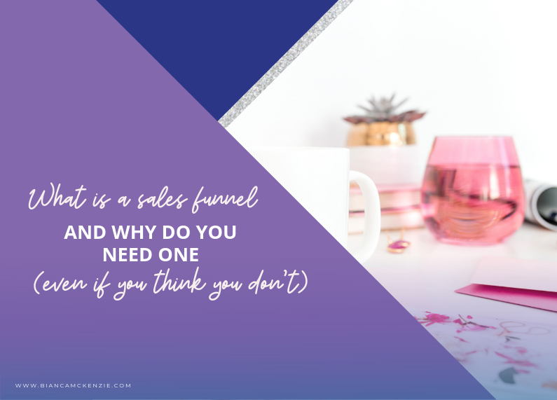 What is a sales funnel and why do you need one (even if you think you don't)