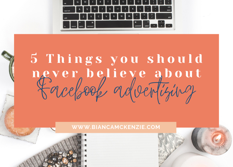 5 Things you should never believe about Facebook advertising