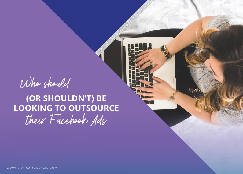 Who should (or shouldn't) be looking to outsource their Facebook ads