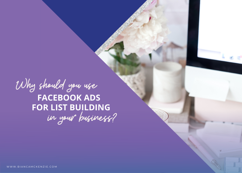 Why should you use Facebook Ads for list building in your business?