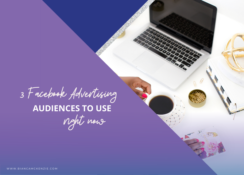 3 Facebook advertising audiences to use right now