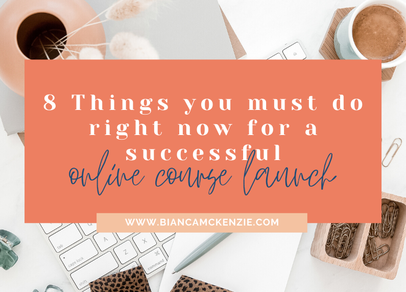 8 Things you must do right now for a successful online course launch