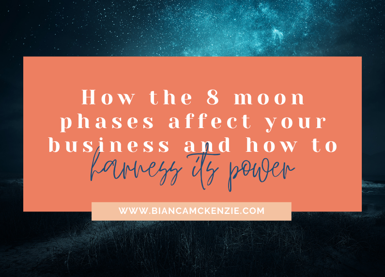 How the 8 moon phases affect your business and how to harness its power