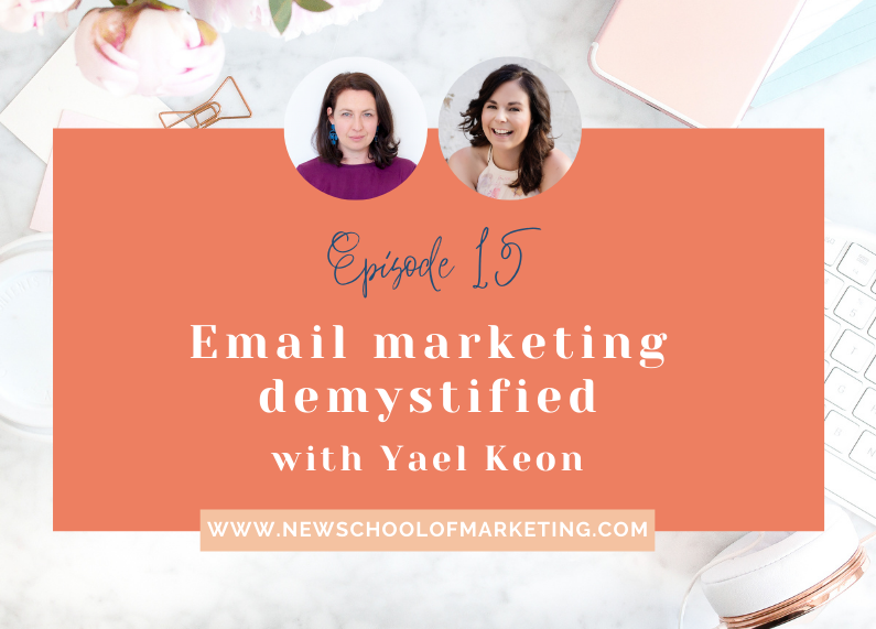 Email Marketing Demystified with Yael Keon