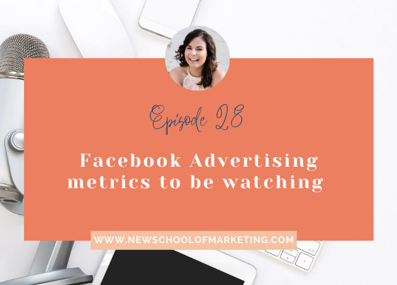 Facebook Advertising metrics to be watching