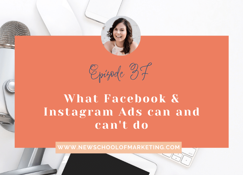 What Facebook & Instagram Ads can and can't do