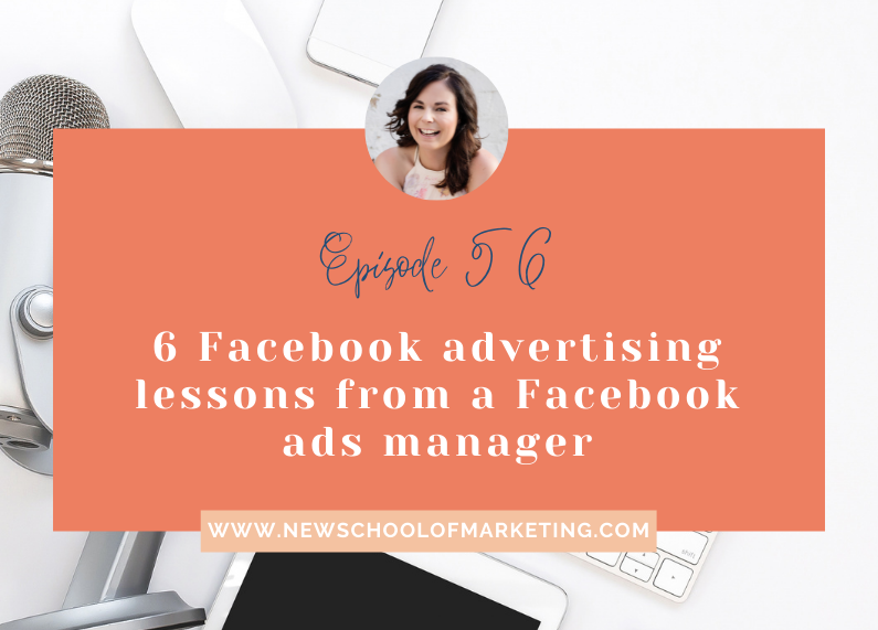 6 Facebook advertising lessons from a Facebook ads manager